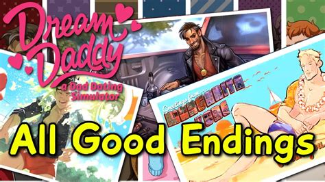 Dream Daddy : A Dad Dating Simulator - ALL GOOD ENDINGS